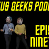 Podcast episode 19 – Where No Geeks Have Gone Before