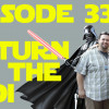 Podcast Episode 33: Return of the Jedi!