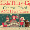 Podcast Episode 38 – Christmas Dragons