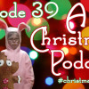 Podcast Episode 39 &#8211; #ChristmasHawking