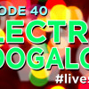Podcast Episode 40 – LIVE Show 2: Electric Boogaloo!