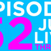 Episode 52 – JUG LIVE: Threeve!