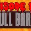 Episode 136: Full Bars